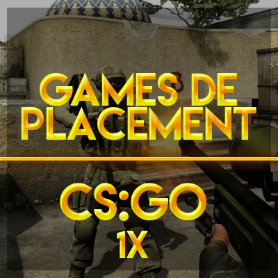 placement Game CS GO FR boost
