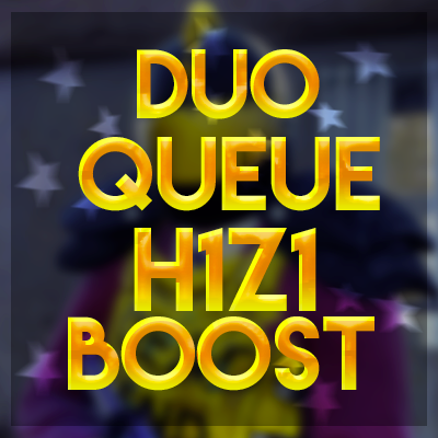 duoQ Boosting H1Z1 Duo Boost