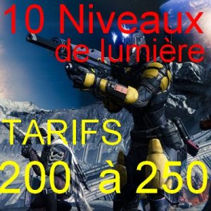 monter 250 de lumiere rapidement destiny 2