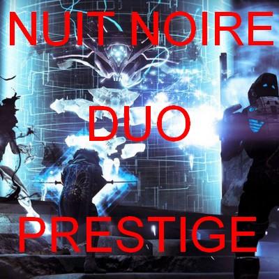 PRESTIGE NUIT NOIR DESTINY 2