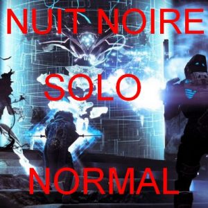 AIDE ASTUCES NUIR NOIRE SOLO NIGHTFALL DESTINY 2
