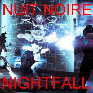 NIGHTFALL / Nuit noir