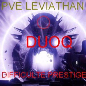 DUOQ prestige LEVIATHAN