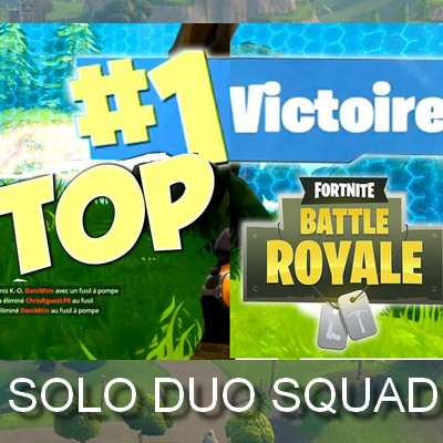 Acheter top 1 fortnite boost solo duo squad